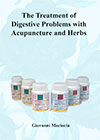 The Treatment of Digestive Problems with Acupuncture and Herbs Download PDF »