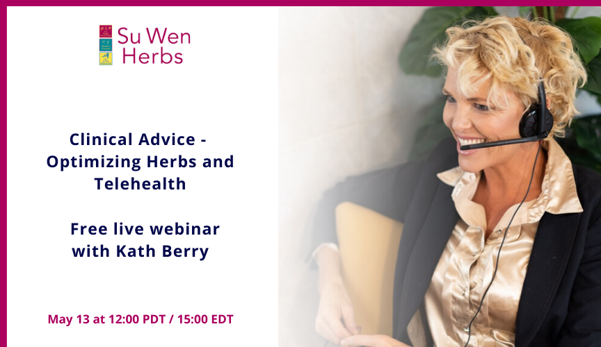 Clinical Advice: Optimizing Herbs and TeleHealth Webinar with Kath Berry